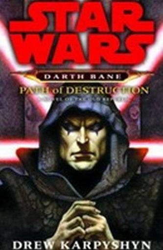 Star Wars Path of Destruction - Drew Karpyshyn