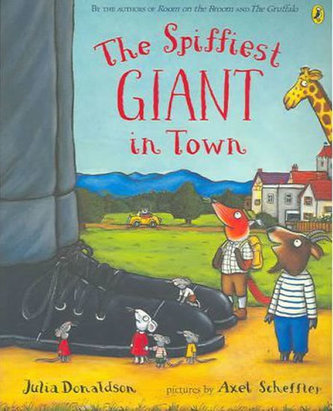 Spiffiest Giant In Town - Donaldson Julia