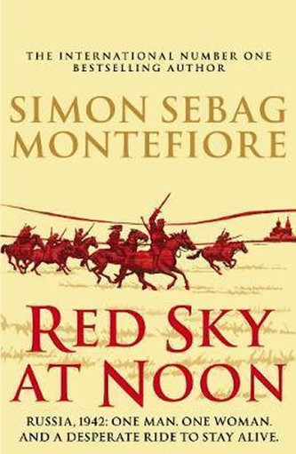 Red Sky At Noon - Simon Sebag Montefiore
