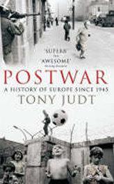 Postwar : A History of Europe Since 1945