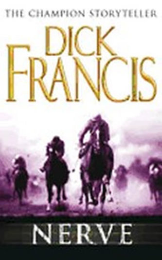 Nerve - Dick Francis