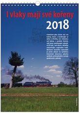 I vlaky mají své kořeny - nástěnný kalendář 2018