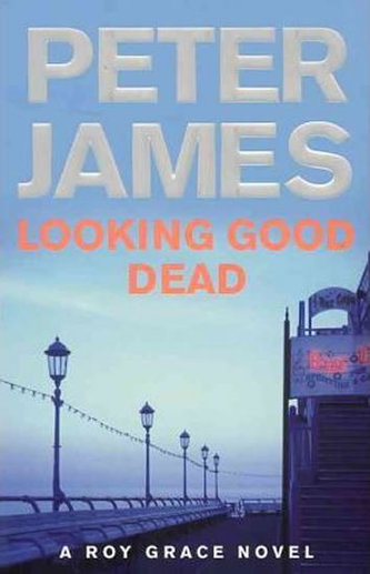 Looking Good Dead - James Peterson