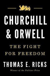 Churchill & Orwell : The Fight for Freedom