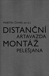 Distanční montáž Artavazda Pelešjana