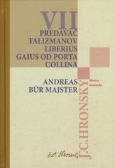 Predavač talizmanov Liberius Gaius od Porta Collina Andreas Búr Majster