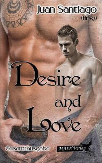Desire and Love - Santiago Juan