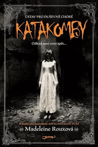 Katakomby - Madeleine Rouxová