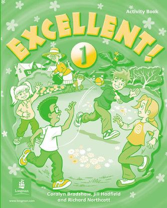 Excellent 1 Activity Book - Bradshaw Coralyn