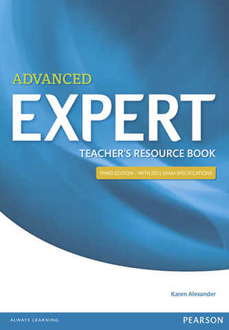 Expert Advanced 3rd Edition Teacher´s Book - Alexander Karen