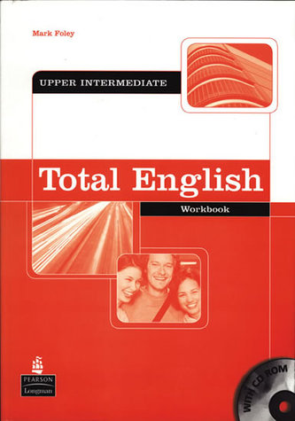Total English Upper Intermediate Workbook without Key and CD-Rom Pack - Foley Mark