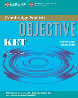 Objective KET Student´s Book - Capel, Annette