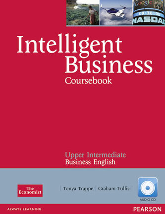 Intelligent Business Upper-Intermediate Course Book - Trappe, Tonya