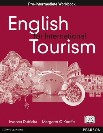 English for International Tourism: Pre-intermediate Workbook - Dubicka, Iwona