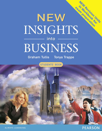 New Insights into Business: Students´ Book - Tullis Graham , Power Susan