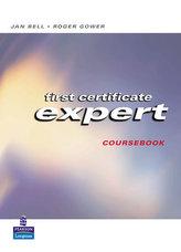 First Certificate Expert: Student´s Book