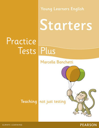 Young Learners English Starters Practice Tests Plus Students´ Book - Banchetti Marcella