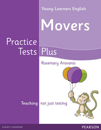 Young Learners English Movers Practice Tests Plus Students´ Book - Rosemary Aravanis