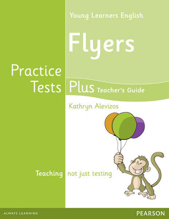 Young Learners English Flyers Practice Tests Plus Teacher´s Book with Multi-ROM Pack - Alevizos Kathryn