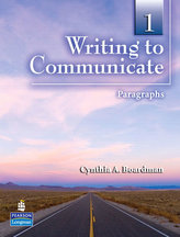 Writing to Communicate 1: Paragraphs