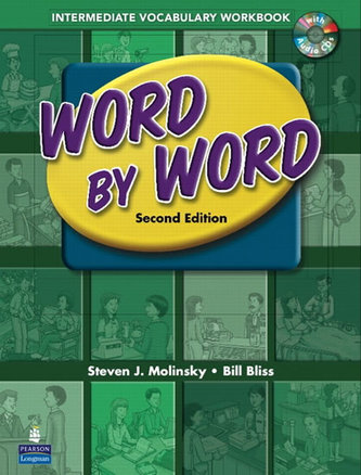 Word by Word Picture Dictionary with WordSongs Music CD Intermediate Vocabulary Workbook - Molinsky Steven J.