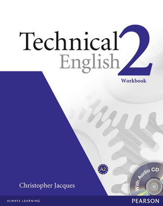 Technical English 2 Workbook without Key/CD Pack - Jacques Christopher