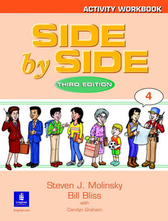 Side by Side 4 Activity Workbook 4 - Molinsky Steven J.