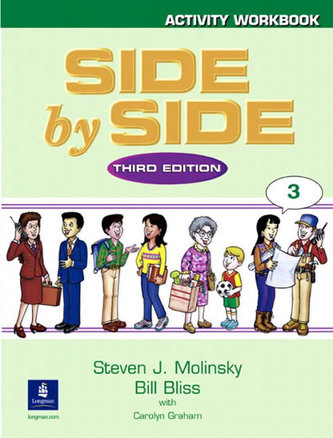 Side by Side 3 Activity Workbook 3 - Molinsky Steven J.