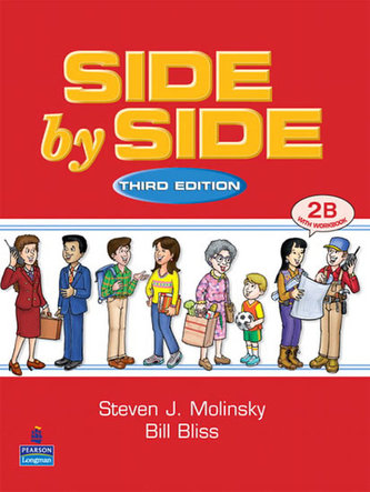 Side by Side 2 Student Book/Workbook 2B - Molinsky Steven J.