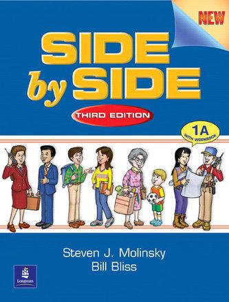 Side by Side 1 Student Book/Workbook 1A - Molinsky Steven J.
