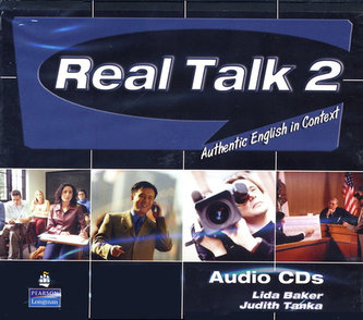 Real Talk 2: Authentic English in Context, Classroom Audio CD - Baker, Lida