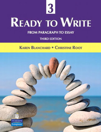 Ready to Write 3: From Paragraph to Essay - Blanchard Karen