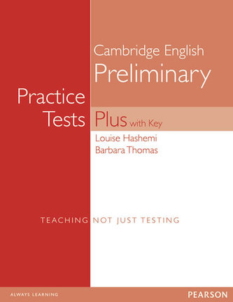 PET Practice Tests Plus with Key New Edition - Hashemi Louise, Thomas Barbara,