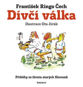 Dívčí válka - František Ringo Čech