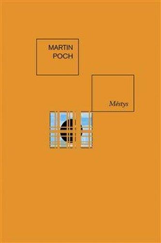 Městys - Martin Poch