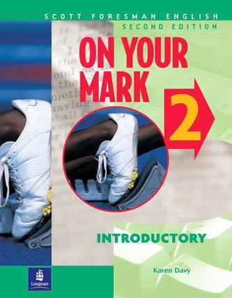 On Your Mark 2, Introductory, Scott Foresman English Workbook - Davy Karen