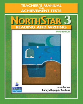 NorthStar Reading and Writing 3 Teacher´s Manual and Unit Achievement Tests - Sardinas Dupaquier Carolyn, Barton Laurie