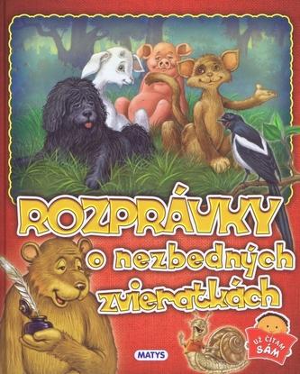 Rozprávky o nezbedných zvieratkách - autor neuvedený
