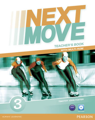 Next Move 3 Teacher´s Book & Multi-ROM Pack - Timothy R. Foster