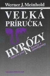 Vežká príručka hypnózy