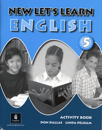 New Let´s Learn English 5 Activity Book - Dallas Don, Pelham Linda