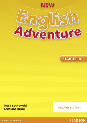 New English Adventure GL Starter B Teacher´s eText - Tessa Lochowski