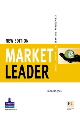 Market Leader Elementary Practice File New Edition - Rogers John