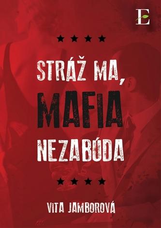 Stráž ma, mafia nezabúda
