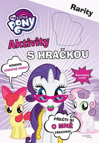My Little Pony Aktivity s hračkou - Rarity - Kolektiv Autorů