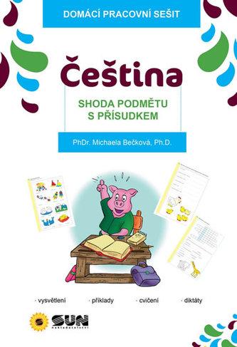 Domácí pracovní sešit - Čeština - Shoda podmětu s přísudkem
