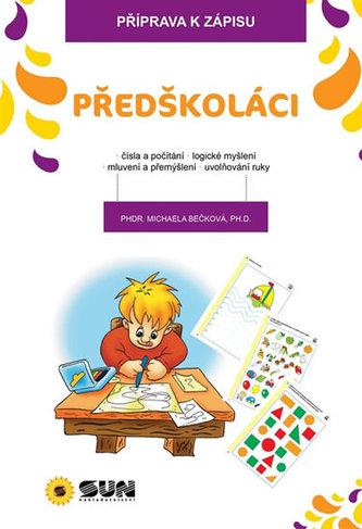 Příprava k zápisu - Předškoláci