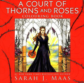 A Court of Thorns and Roses: Colouring Book
