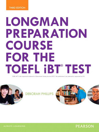 Longman Preparation Course for the TOEFL iBT Test, with MyEnglishLab and online access to MP3 files, without Answer Key - Phillips, Deborah
