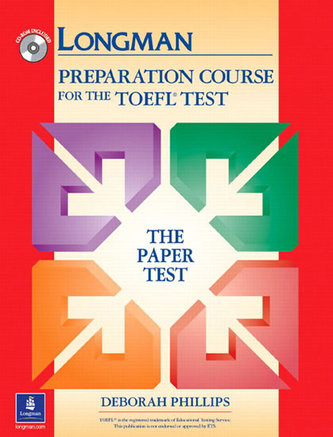 Longman Preparation Course for the TOEFL Test: Paper Test without Answer Key and CD-ROM